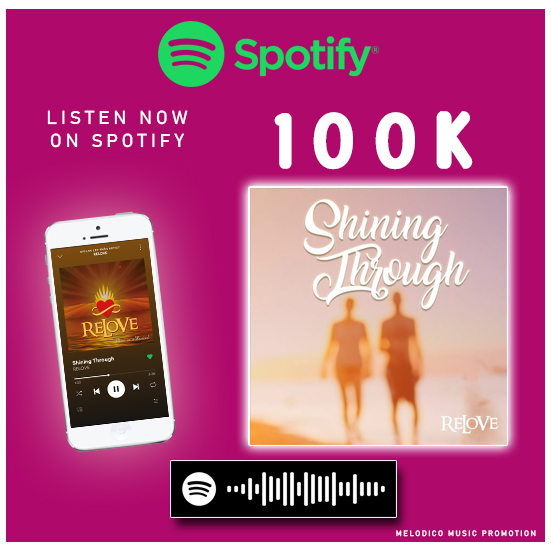 Shining through by Relove pass 100k on Spotify